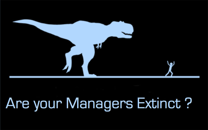 Are Your Managers Extinct